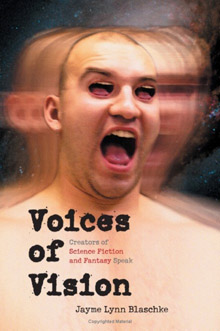 Voices of Vision: Creators of Science Fiction & Fantasy Speak