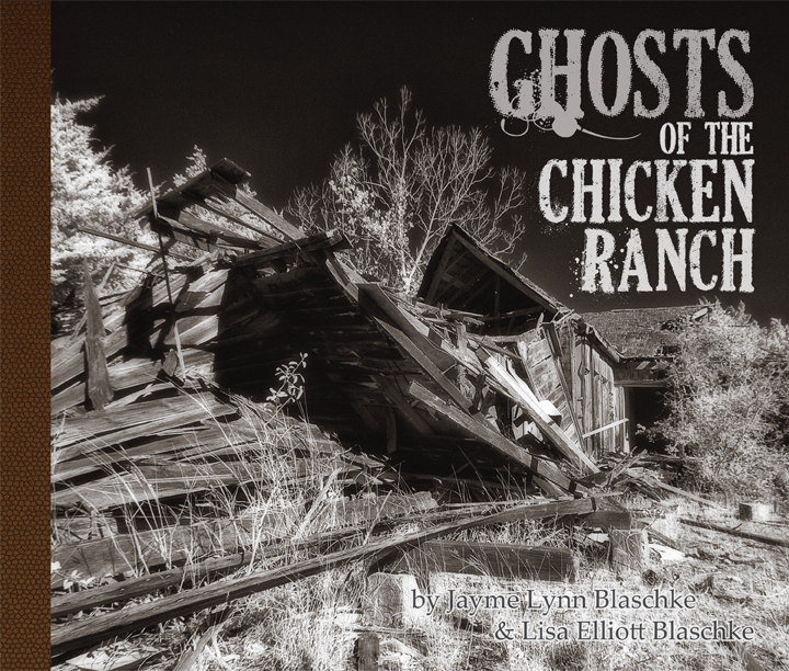 Ghosts of the Chicken Ranch